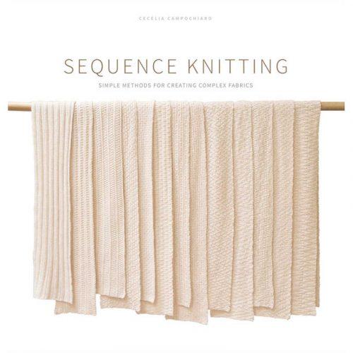 Cecelia Campochiaro - Sequence Knitting - Cover