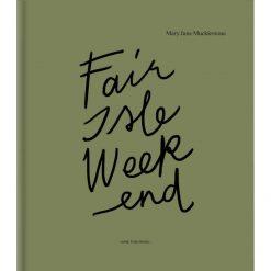 Laine Magazine - Fair Isle Weekend - Mary Jane Mucklestone - Cover